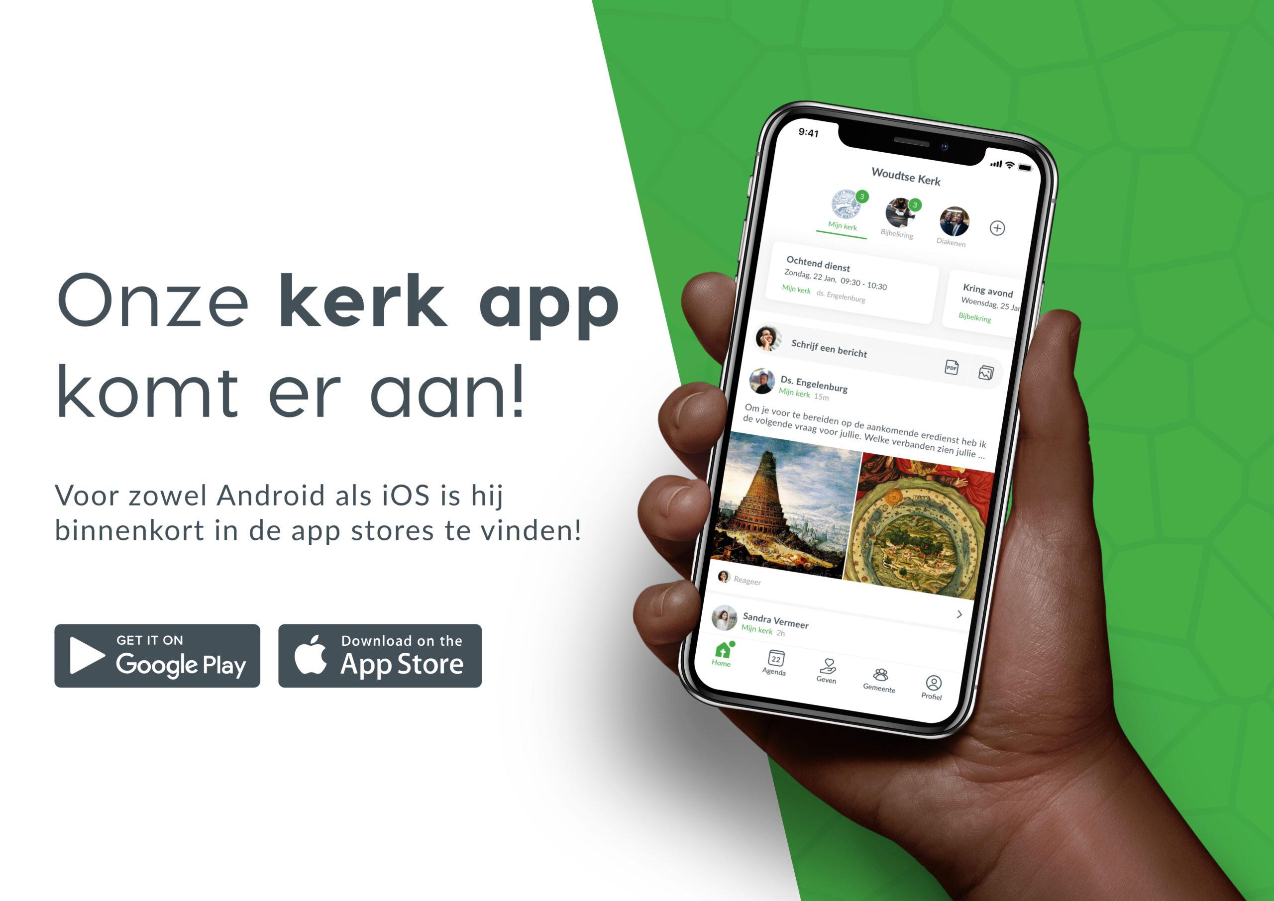 Onze eigen Kerk app komt er aan!